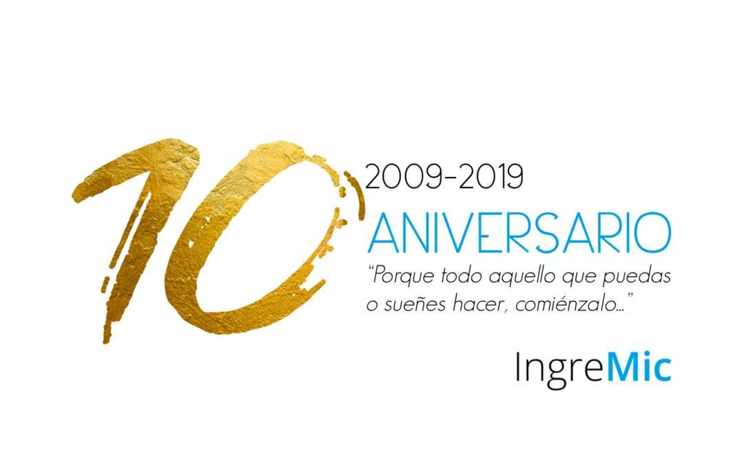 INGREMIC CUMPLE 10 AÑOS (2009-2019)